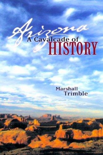 9781887896436: Arizona: A Cavalcade of History, Second Edition