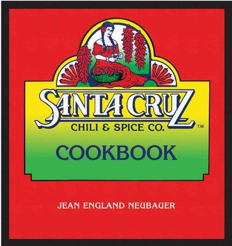 9781887896801: Santa Cruz Chili & Spice Co. Cookbook