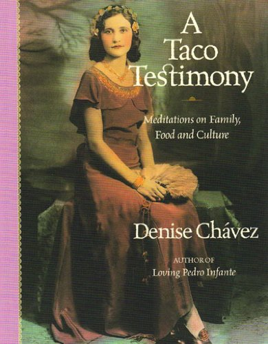 A Taco Testimony: Meditations On Family, Food and Culture.