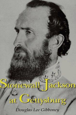 9781887901048: Stonewall Jackson at Gettysburg
