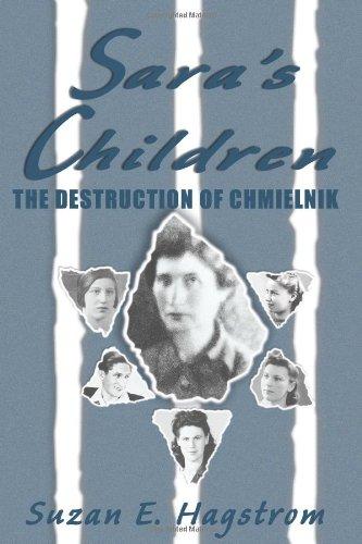 9781887901284: Sara's Children : The Destruction of Chmielnik