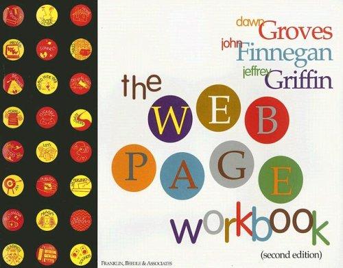 Web Page Workbook - Second Edition: Groves, Dawn; Finnegan,