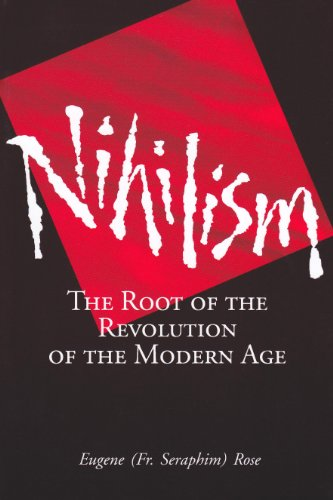 9781887904063: Nihilism: The Root of the Revolution of the Modern Age