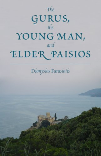 The Gurus, the Young Man, and Elder Paisios: Dionysios Farasiotis