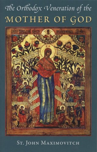 9781887904261: The Orthodox Veneration of the Mother of God