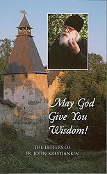 May God Give You Wisdom!: The Letters: Ioann