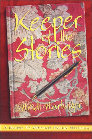 9781887905596: Keeper of the Stories: A Motivational Guide for Older Beginning Writers