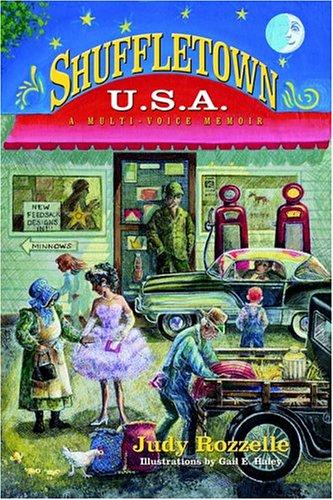 Shuffletown U.S.A.: A Multi-Voice Memoir: Rozzelle, Judy