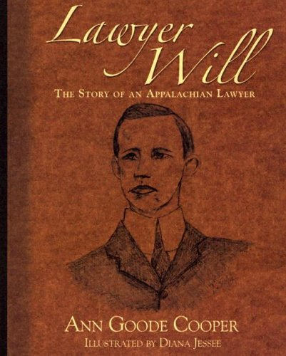 9781887905909: Lawyer Will: The Story of an Appalachian Lawyer