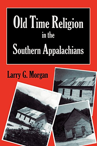 9781887905992: Old Time Religion in the Southern Appalachians