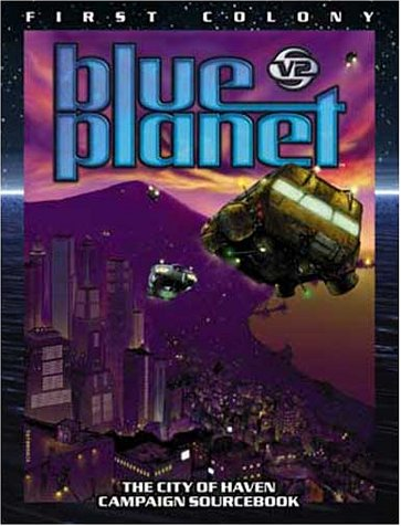First Colony Blue Planet: Benage, Greg; Breedlove,