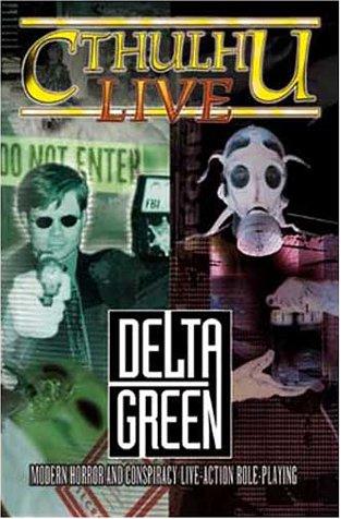 Cthulhu Live, Delta Green Modern Horror and: McLaughlin, Robert; Agostini,