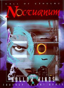 9781887911689: Nocturnum: Hollow Winds (Call of Cthulhu)