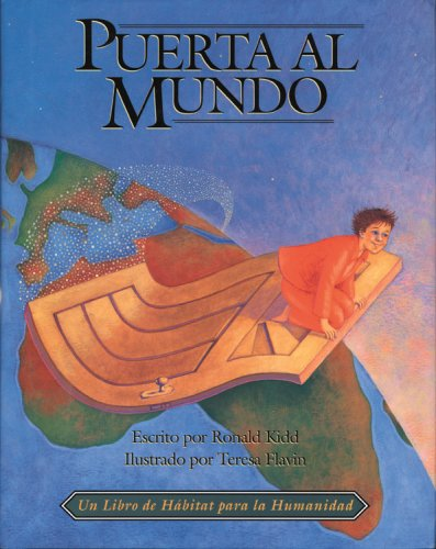 Puerta Al Mundo (Doorway to the World) (Spanish Edition) (1887921273) by Ronald Kidd