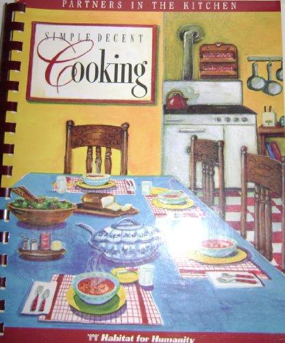 9781887921299: Simple, Decent Cooking