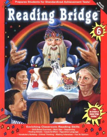 Reading Bridge: Sixth Grade (Math & Reading: Jennifer Moore