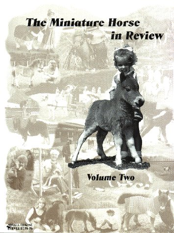 9781887932080: Miniature Horse in Review, Volume 2