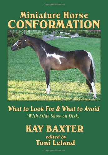 9781887932288: Miniature Horse Conformation: What to Look For & What to Avoid; with Photo Disk