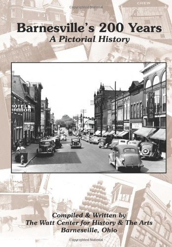 Barnesville's 200 Years: A Pictorial History: Arts, The Watt Center for History & the