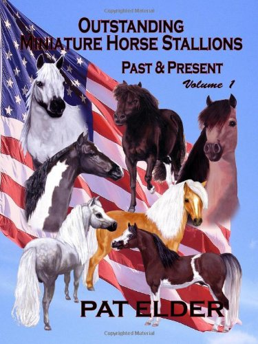 9781887932516: Outstanding Miniature Horse Stallions Past & Present - Vol. 1