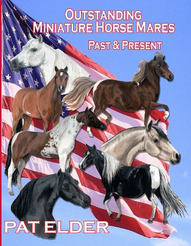9781887932530: Outstanding Miniature Horse Mares: Past & Present