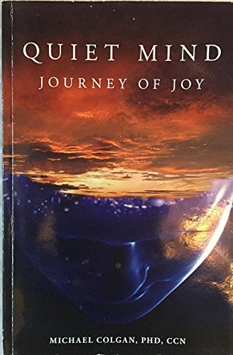 9781887938228: Quiet Mind Journey of Joy