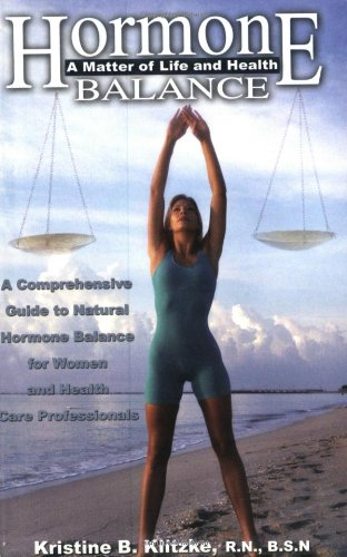 9781887938822: Hormone Balance: A Matter of Life and Health