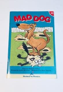 9781887942416: Mad Dog (Hooked on Phonics, Book 20)