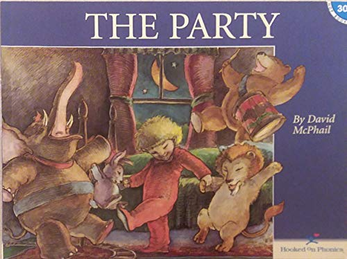 9781887942515: The Party (Hooked on Phonics, Book 30)