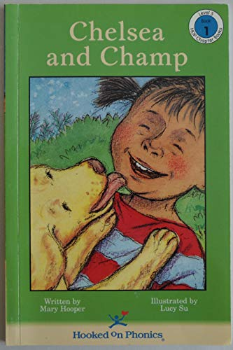 Chelsea and Champ (HOP Chapter Books, Level: Mary Hooper; Lucy