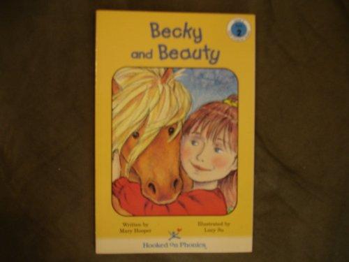 Becky and Beauty (Hooked on Phonics, Level: Hooper, Mary