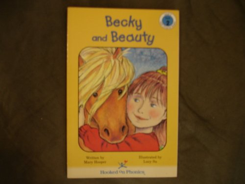 9781887942652: Becky and Beauty (Hooked on Phonics, Level 5, Book 2)