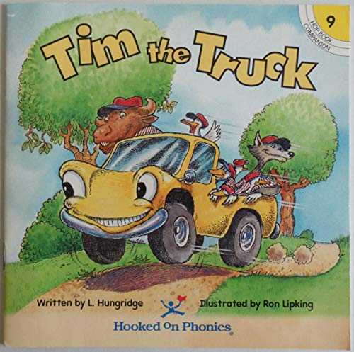 9781887942751: Tim the Truck (Hooked on Phonics, Hop Book Companion 9)