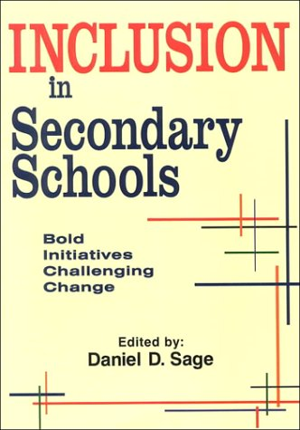 9781887943123: Inclusion in Secondary Schools: Bold Initiatives Challenging Change