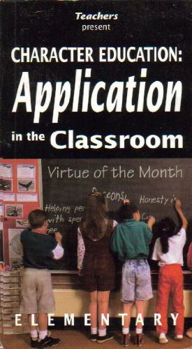 Character Education: Application in the Classroom (Elementary K-6): Lynn Lisy-macan