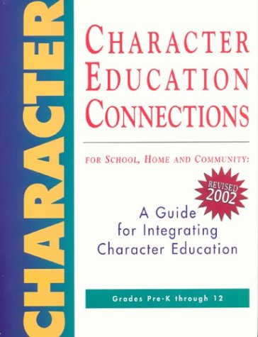 Character Education Connections: For School, Home and: Diane Stirling, Linda