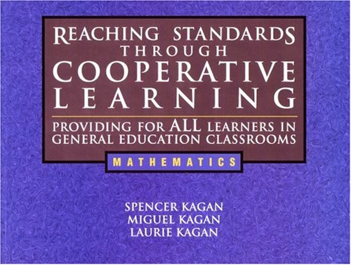 Reaching Standards Through Cooperative Learning - Providing: Laurie Kagan, Spencer