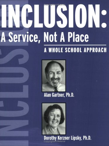 Inclusion: A Service, Not A Place: Alan Gartner, Dorothy