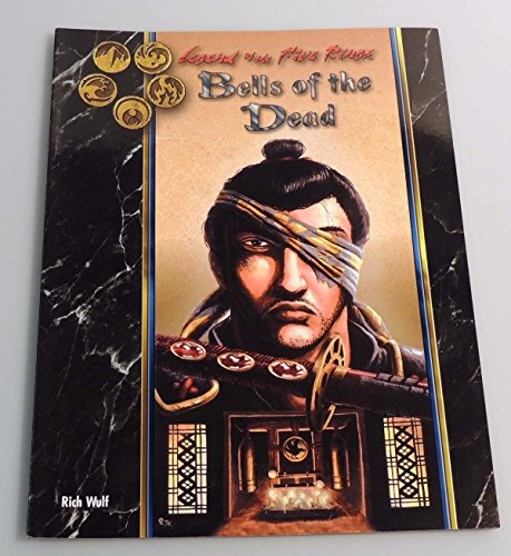 9781887953207: Bells of the Dead (Legend of the Five Rings)