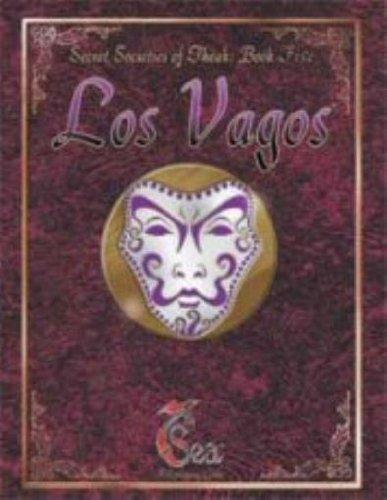 Los Vagos (7th Sea: Secret Societies of Theah, Book 5): AEG