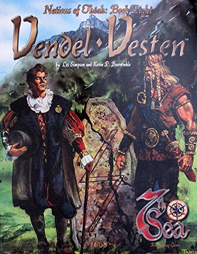 Nations of Theah Book 8 - Vendel-Vesten (7th Sea): Les Simpson, Kevin Boerwinkle