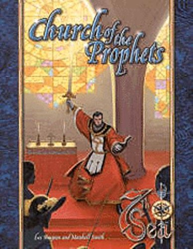 9781887953351: The Church of the Prophets (7th Sea)