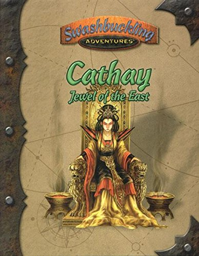 9781887953863: Cathay Jewel of the East *OP (Swashbuckling Adventures)