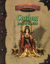Cathay - Jewel of the East (Swashbuckling Adventures (d20)): Kevin Boerwinkle, Nancy Berman