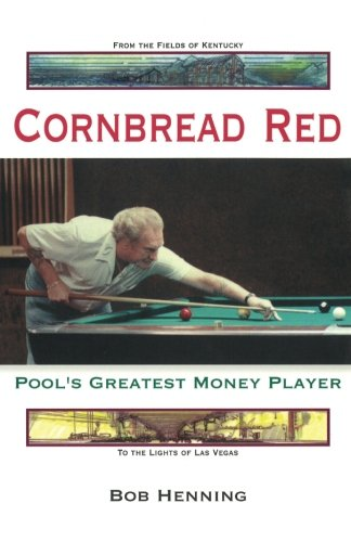 9781887956345: Cornbread Red: Pool's Greatest Money Player