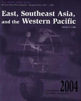 9781887985574: East, Southeast Asia, and the Western Pacific 2004 (World Today Series East, Southeast Asia, and the Western Pacific)