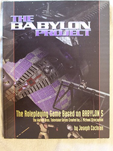 Babylon Project: The Role-playing Game Based On Babylon 5