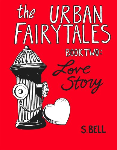 9781887997713: The Urban Fairytales, Book Two: Love Story