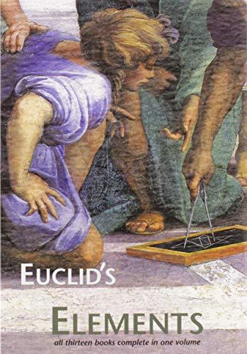 Euclid's Elements: Euclid; Editor-Dana Densmore; Translator-T.L. Heath