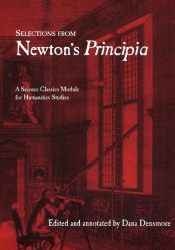 Selections from Newton's Principia: Newton, Isaac, Sir;